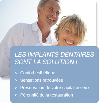 Les implants dentaires sont la solutions
